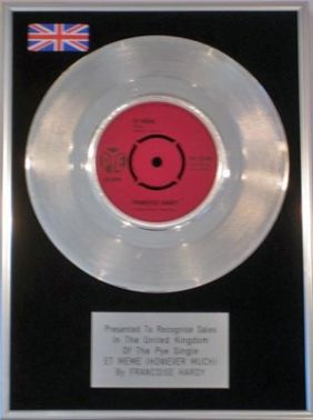 "FRANCOISE HARDY -  7""  Platinum Disc - ET MEME (HOWEVER MUCH)"